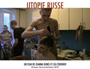 Russian Utopia, Utopie Russe, Léa Todorov, Joanna Dunis, Velvet Film, Limonov