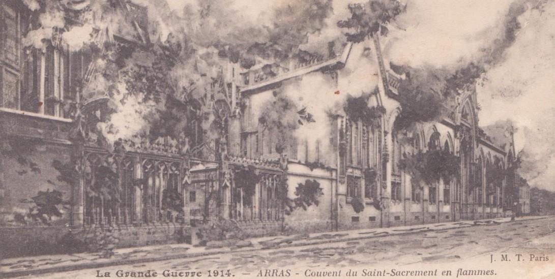 Grande Guerre, Arras, Couvent du Saint Sacrement