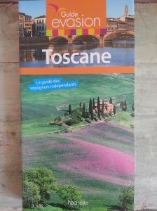 Guide Evasion Toscane Hachette Joanna Dunis