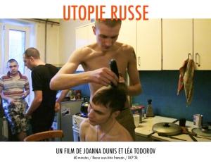 UTOPIE RUSSE RUSSIAN UTOPIA Joanna Dunis Léa Todorov